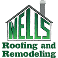 Wells Roofing and Remodeling